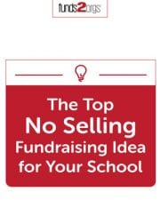 The Top No Selling Fundraising Idea for Your School